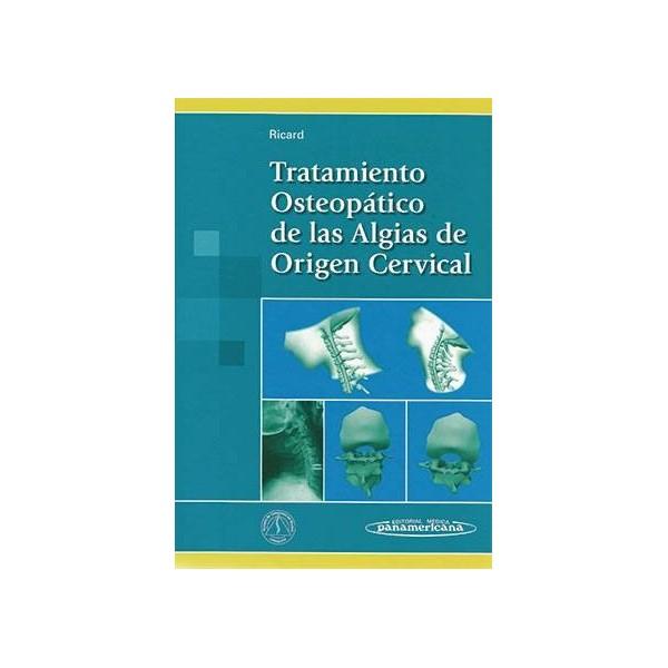 TRATAMIENTO OSTEOPATICO DE LAS ALGIAS  DE ORIGEN CERVICAL