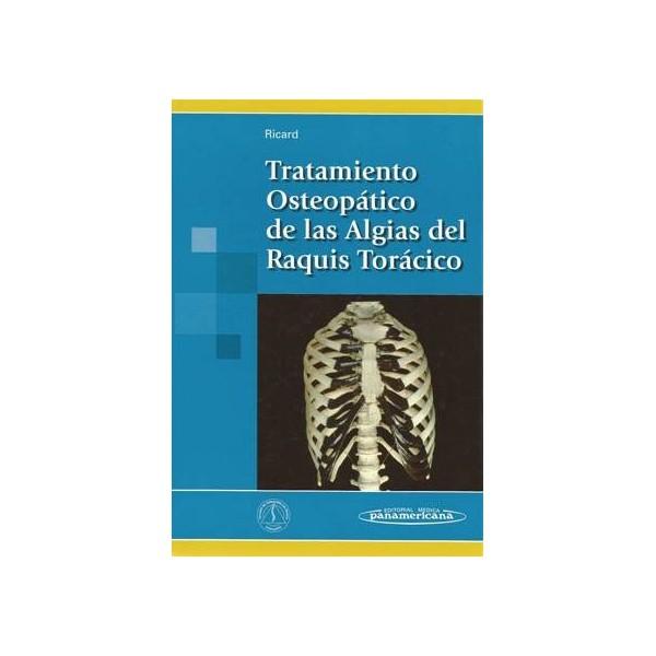 TRATAMIENTO OSTEOPATICO DE LAS ALGIAS  DEL RAQUIS TORACICO