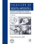 TRATADO DE OSTEOPATÍA CRANEAL. ARTICULACIÓN TEMPOROMANDIBULAR. Análisis y tratamiento ortodóntico. 3ª edición revisada