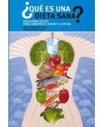 QUE ES UNA DIETA SANA? SOLUCIONES UTILES PARA COMBATIR EL DOLOR Y LA FATIGA