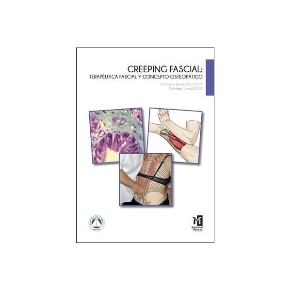 CREEPING FASCIAL: Terapéutica Fascial y concepto Osteopático