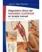 DIAGNOSTICO CLINICO DEL MIEMBRO SUPERIOR EN TERAPIA MANUAL
